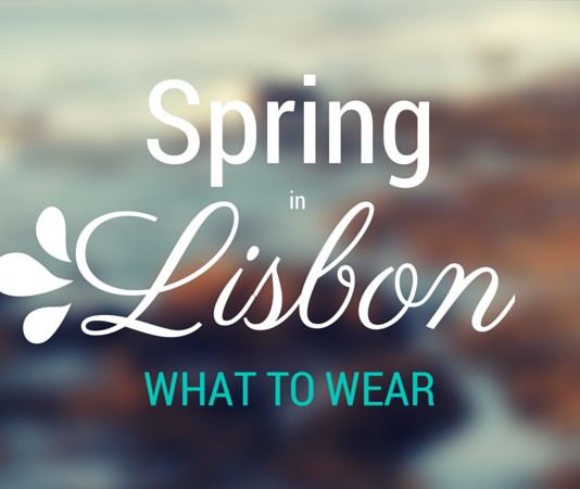 What to wear in Lisbon