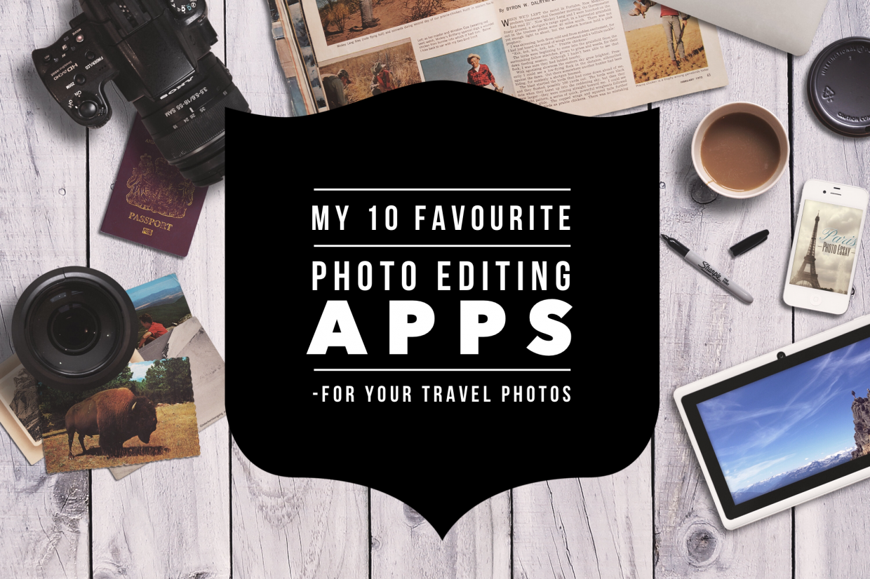 my favourite photo editing apps that will make your travel  my 10 favourite photo editing apps that will make your travel photos stand out non stop destination