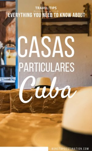 Everything you need to know about Casas Particulares in Cuba